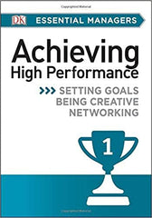 DK ESSENTIAL MANAGERS- ACHIEVING HIGH PERFORMANCE - BOOKS FIRST ~ Mad About Books