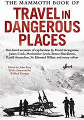 THE MAMMOTH BOOK OF TRAVEL IN DANGEROUS PLACES - BOOKS FIRST ~ Mad About Books