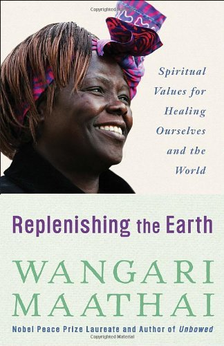 Replenishing the Earth: Spiritual Values for Healing .. .. - BOOKS FIRST ~ Mad About Books