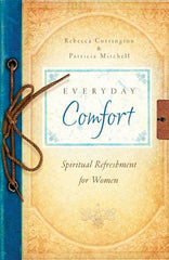 EVERYDAY COMFORT ( Spiritual Refreshment for Women) - BOOKS FIRST ~ Mad About Books