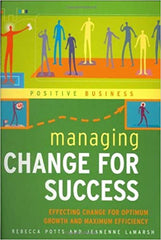 Managing Change for Success: Effecting Change.-REBECCA POTTS - BOOKS FIRST ~ Mad About Books
