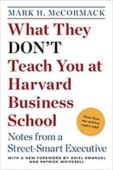 WHAT THEY DON'T TEACH YOU AT HARVARD BUSINESS SCHOOL - BOOKS FIRST ~ Mad About Books