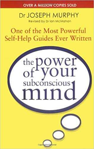 The Power Of Your Subconscious Mind - BOOKS FIRST