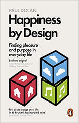 Happiness by Design: Finding Pleasure and Purpose in Everyday Life. - BOOKS FIRST ~ Mad About Books
