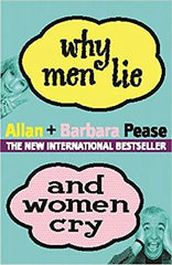 Why Men Lie & Women Cry: How to get what you want from life by asking - BOOKS FIRST ~ Mad About Books