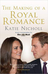 The Making of a Royal Romance - KATIE NICHOLL - BOOKS FIRST ~ Mad About Books