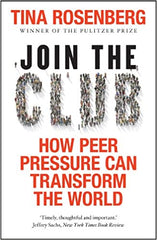 Join the Club: How Peer Pressure Can Transform the World - BOOKS FIRST ~ Mad About Books