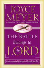 The Battle Belongs to the Lord: Overcoming Life's Struggles Through Worship. - BOOKS FIRST ~ Mad About Books