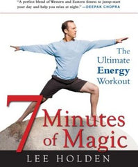 7 Minutes of Magic : The Ultimate Energy Workout