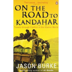 On the Road to Kandahar: Travels through Conflict in the Islamic World - BOOKS FIRST ~ Mad About Books