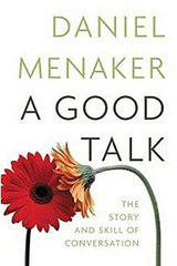 A Good Talk : The Shape and Skill of Conversations - BOOKS FIRST ~ Mad About Books