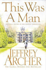 THIS WAS A MAN- JEFFREY ARCHER - BOOKS FIRST ~ Mad About Books