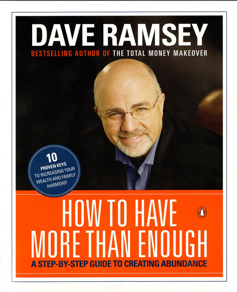 How to Have More than Enough: A Step-by-Step Guide to Creating Abundance-DAVE RAMSEY - BOOKS FIRST ~ Mad About Books