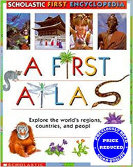 A First Atlas (Scholastic First Encyclopedia)
