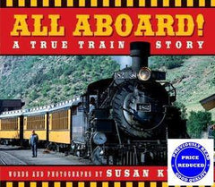 All Aboard!: A True Train Story