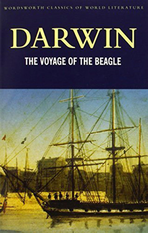 The Voyage of the Beagle (Wordsworth Classics) - BOOKS FIRST ~ Mad About Books