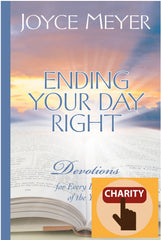 Ending Your Day Right: Devotions for Every Evening of the Year (Meyer, Joyce) Kindle Edition