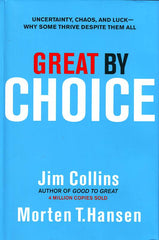 Great by Choice: Uncertainty, Chaos, and Luck—Why Some Thrive Despite Them All - BOOKS FIRST ~ Mad About Books