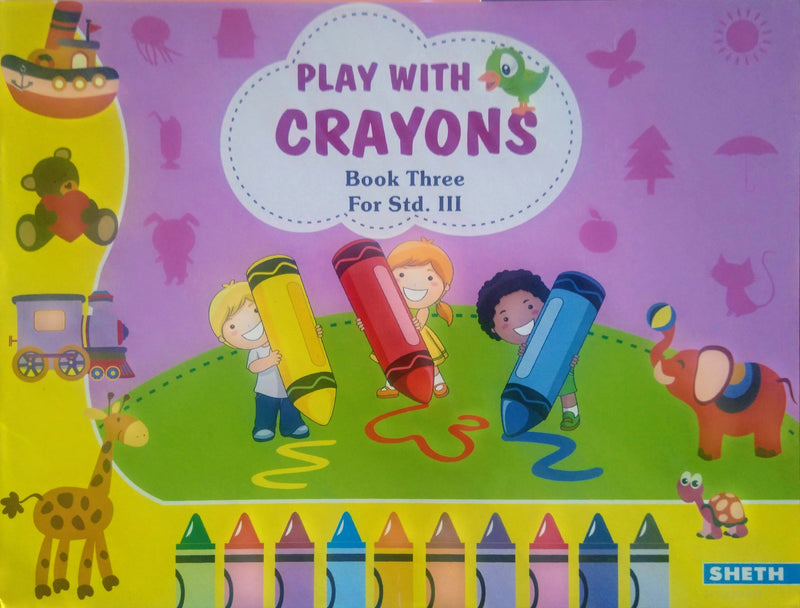 Play With Crayons Book III - BOOKS FIRST ~ Mad About Books