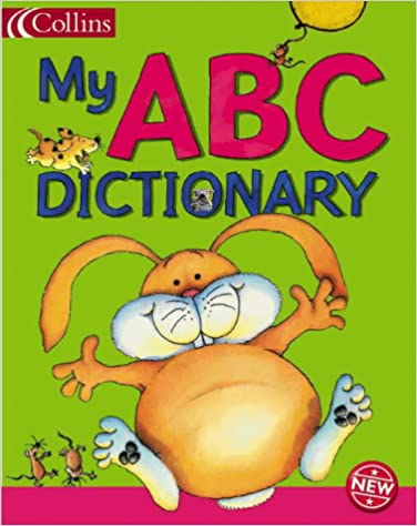 My ABC Dictionary (Collin's Children's Dictionaries) Hardcover - BOOKS FIRST ~ Mad About Books