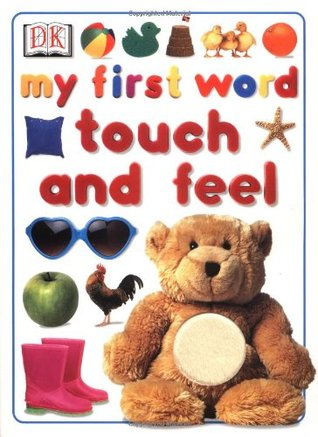 My First Word Touch and Feel (Board book) - BOOKS FIRST ~ Mad About Books