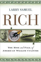 Rich: The Rise and Fall of American Wealth Culture - BOOKS FIRST ~ Mad About Books