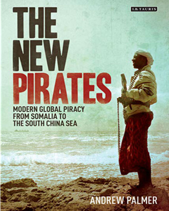 The New Pirates: Modern Global Piracy from Somalia to the South China Sea - BOOKS FIRST ~ Mad About Books