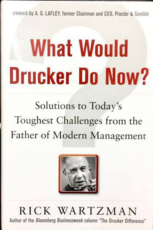 What Would Drucker Do Now? - BOOKS FIRST ~ Mad About Books