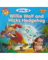 Level -0 Willie Wolf And Hicks Hedgehog