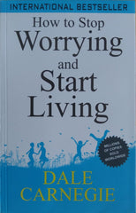 How to Stop Worrying and Start Living - BOOKS FIRST ~ Mad About Books