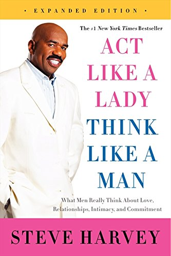 Act Like a Lady, Think Like a Man, Expanded Edition - BOOKS FIRST ~ Mad About Books