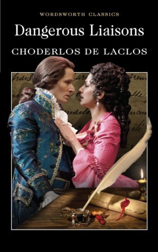 Dangerous Liaisons (Wordsworth Classics) - BOOKS FIRST ~ Mad About Books