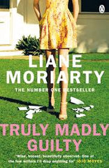 Truly Madly Guilty: From the bestselling author of Big Little Lies, now an award winning
