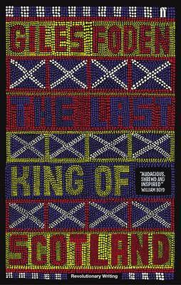 THE LAST KING OF SCOTLAND - BOOKS FIRST ~ Mad About Books