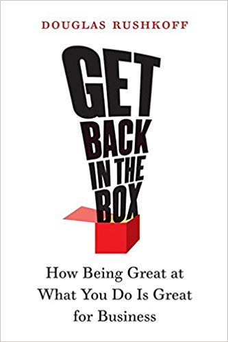 Get Back in the Box: How Being Great at What You Do Is Great for Business - BOOKS FIRST