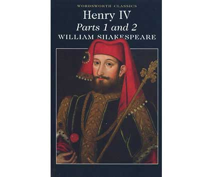 Henry IV Parts 1 & 2 (Wordsworth Classics) - BOOKS FIRST ~ Mad About Books