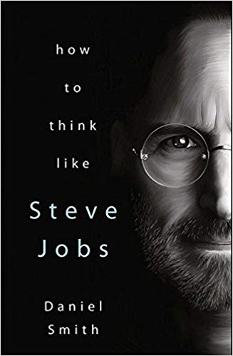 How to Think Like Steve Jobs - BOOKS FIRST ~ Mad About Books