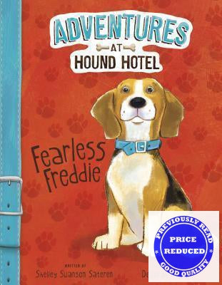 Adventures at Hound Hotel: Fearless Freddie