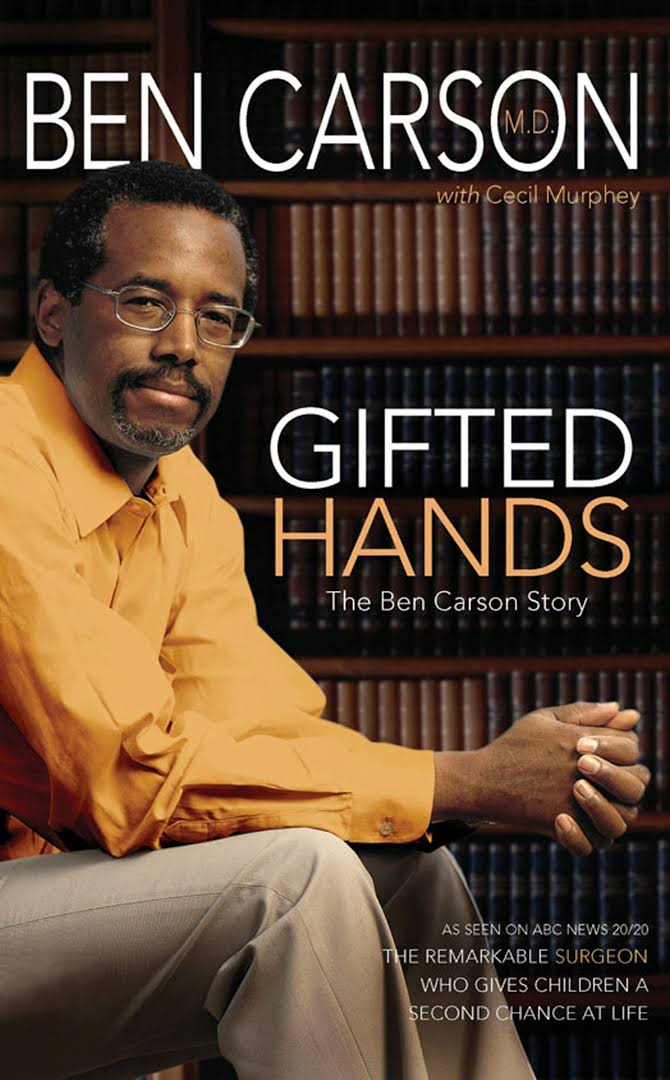 Gifted Hands :The Ben Carson Story - BOOKS FIRST ~ Mad About Books