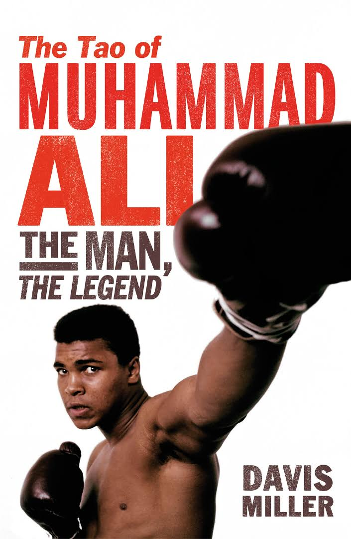 The Tao of Muhammad Ali - BOOKS FIRST ~ Mad About Books