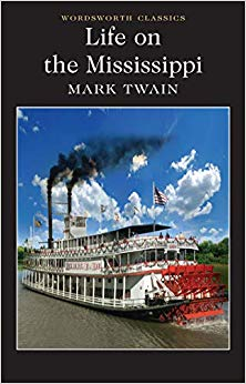 Life on the Mississippi (Wordsworth Classics) - BOOKS FIRST ~ Mad About Books
