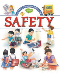 My First Board Book Of Safety