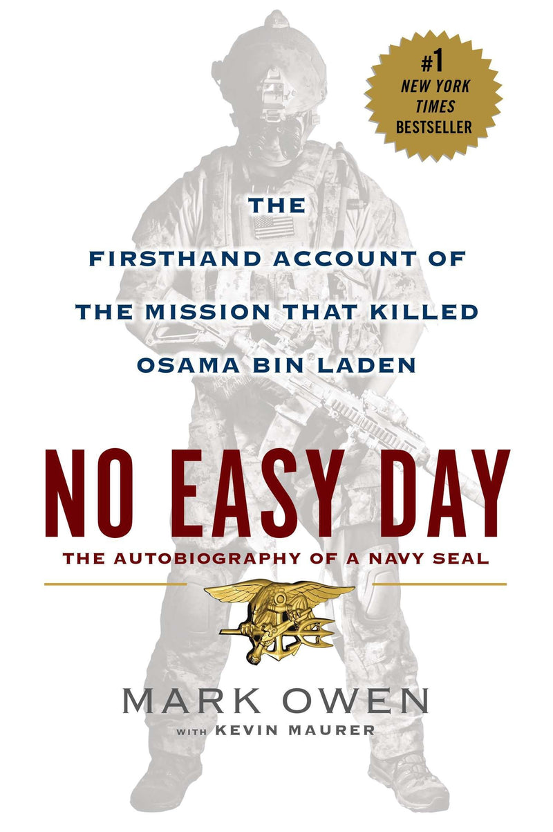 No Easy Day: The Firsthand Account of the Mission That Killed Osama Bin Laden - BOOKS FIRST ~ Mad About Books