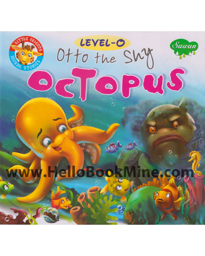Level -0 Otto The Shy Octopus