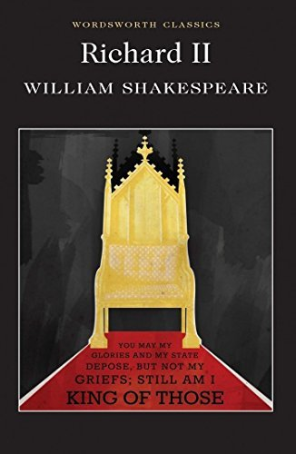 Richard II (Wordsworth Classics) New ed - BOOKS FIRST ~ Mad About Books