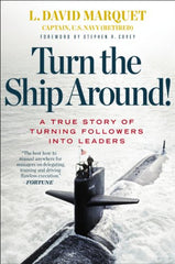 Turn the Ship Around!: A True Story of Turning Followers into Leaders - BOOKS FIRST
