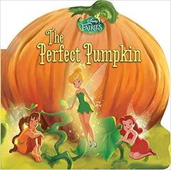 Disney Fairies: The Perfect Pumpkin - BOOKS FIRST ~ Mad About Books
