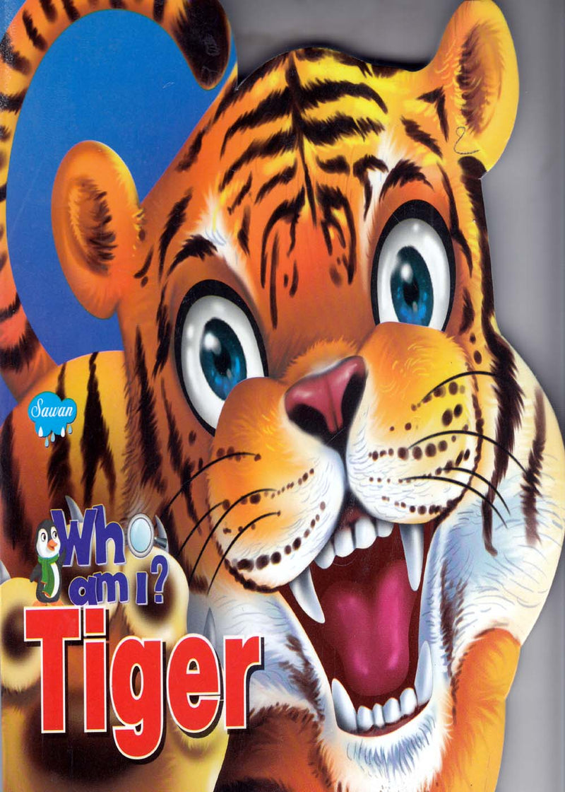 Who am I? Tiger