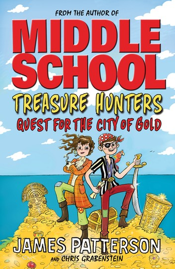Treasure Hunters 5: Quest for the City of Gold - BOOKS FIRST