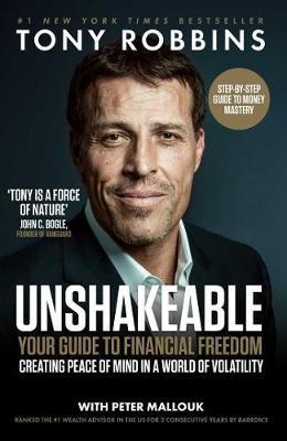 Unshakeable: Your Guide To Financial Freedom - BOOKS FIRST